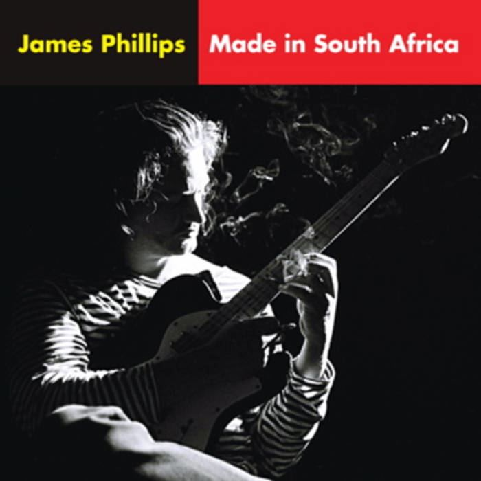 James Phillips (musician) Made In South Africa James Phillips