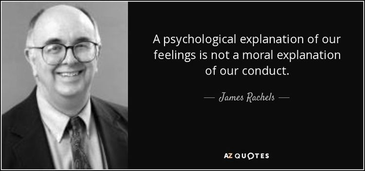 James Rachels QUOTES BY JAMES RACHELS AZ Quotes