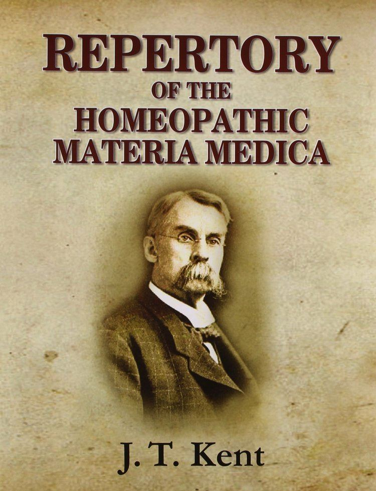 James Tyler Kent Repertory of the Homeopathic Materia Medica James Tyler
