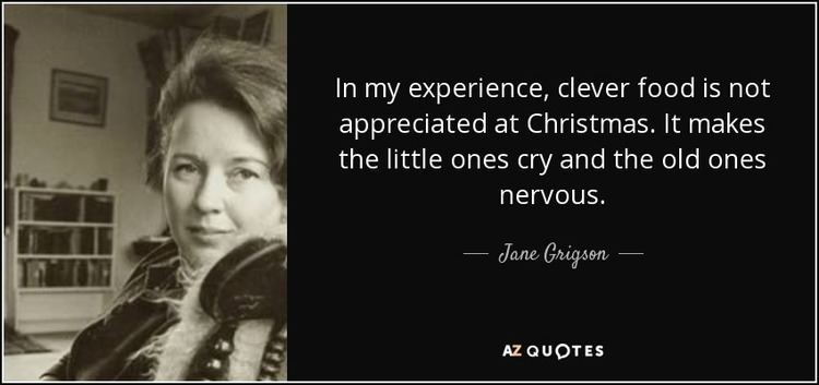 Jane Grigson TOP 7 QUOTES BY JANE GRIGSON AZ Quotes
