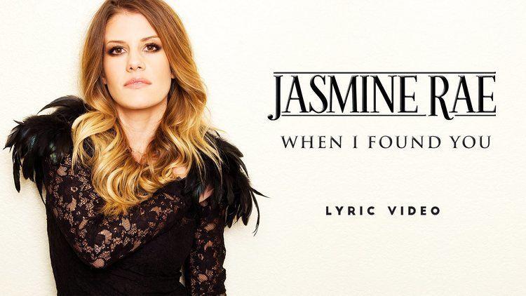 Jasmine Rae Jasmine Rae When I Found You Lyric Video YouTube