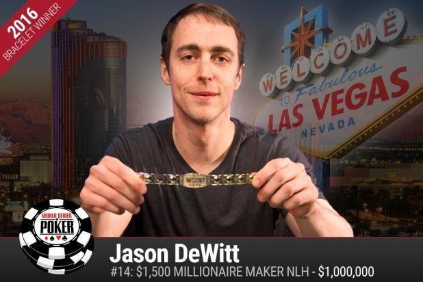Jason DeWitt WSOP NEWS JASON DEWITT IS A MILLIONAIRE