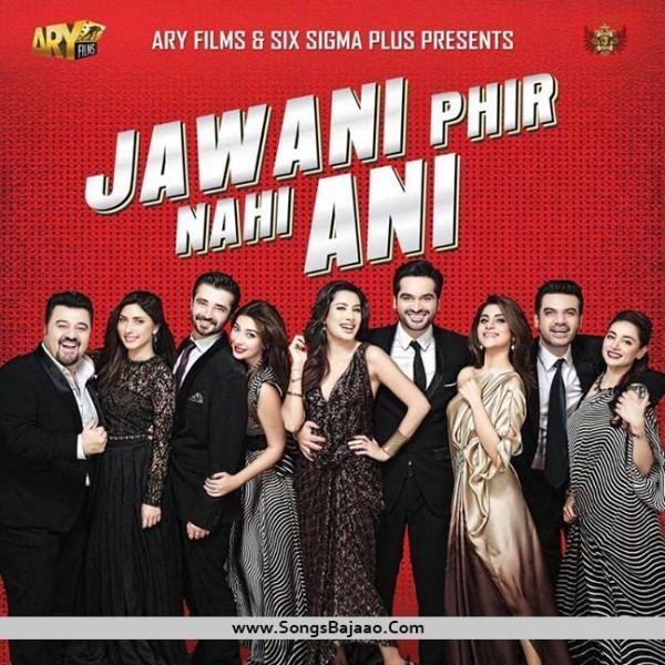 Jawani Phir Nahi Ani Jawani Phir Nahi Ani 2015 Watch hd geo movies
