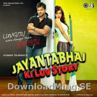 Jayantabhai Ki Luv Story Jayanta Bhai Ki Luv Story 2013 MP3 SongsSoundtracksMusic Album