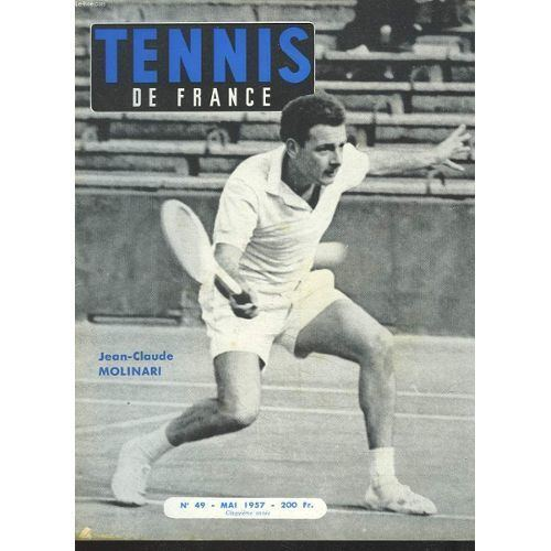 Jean-Claude Molinari Tennis De France N49 Mai 1957 JeanClaude Molinari Tournoi De