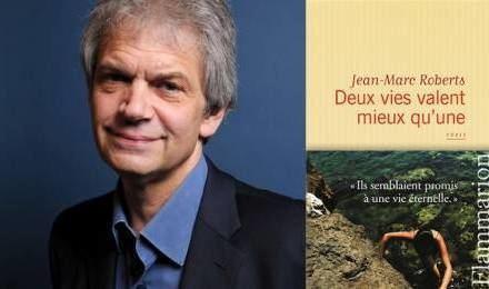 Jean-Marc Roberts JeanMarc Roberts d39une vie l39autre Livres La Vie