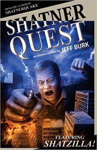Jeff Burk Amazoncom Shatnerquest 9781621050872 Jeff Burk Books