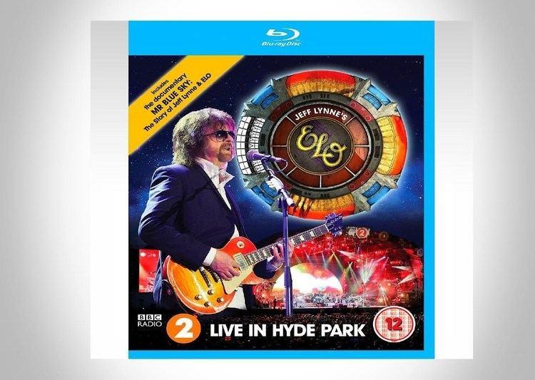 Jeff Lynne's ELO: Live in Hyde Park - Alchetron, the free social