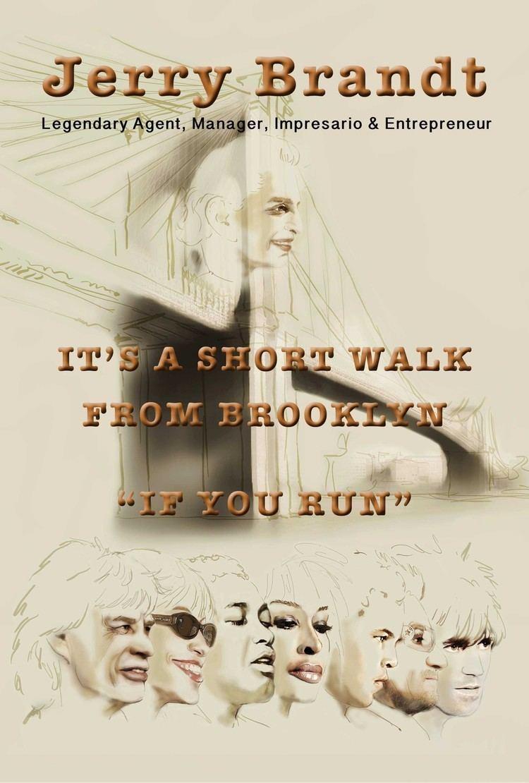 Jerry Brandt Jerry Brandt Its A Short Walk From Brooklyn If You Run