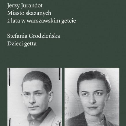 Jerzy Jurandot City of the Damned Two Years in the Warsaw Ghetto POLIN