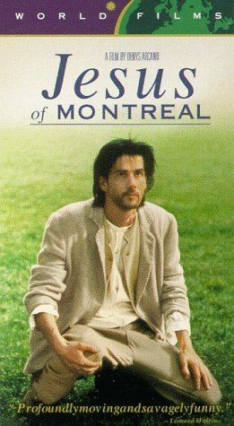 Jesus of Montreal Jesus of Montreal 1989