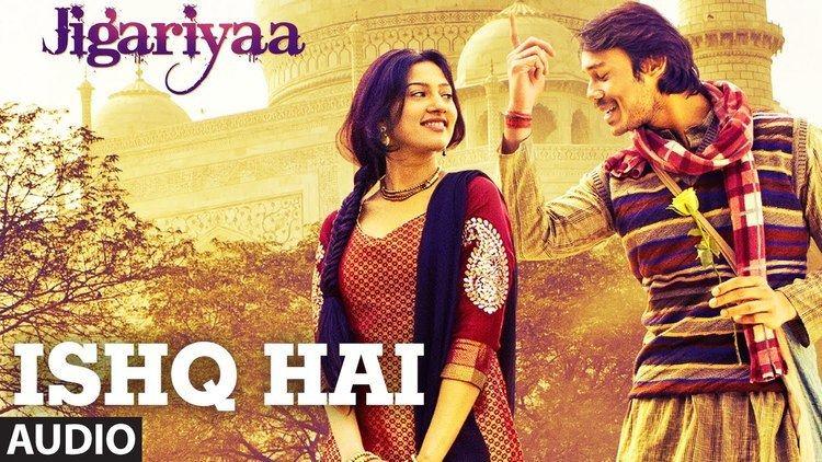 Exclusive Ishq Hai Full AUDIO Song Jigariyaa Javed Ali Agnel