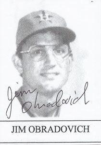 Jim Obradovich (baseball) wwwbaseballalmanaccomplayerspicsjimobradovi