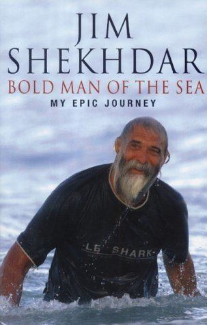 Jim Shekhdar Bold Man of the Sea My Epic Journey Panda Jim Shekhdar Edward