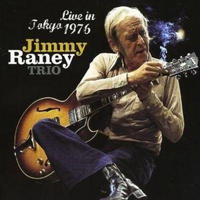Jimmy Raney Live in Tokyo 1976 Jimmy RaneyJimmy Raney Trio Songs