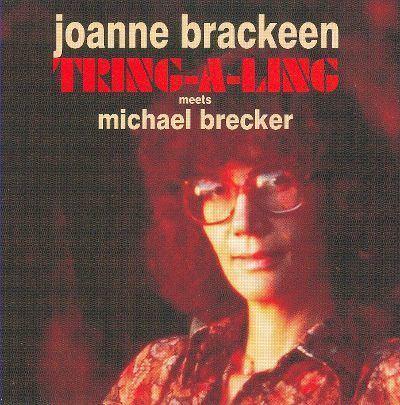 Joanne Brackeen TringALing Joanne Brackeen Songs Reviews Credits