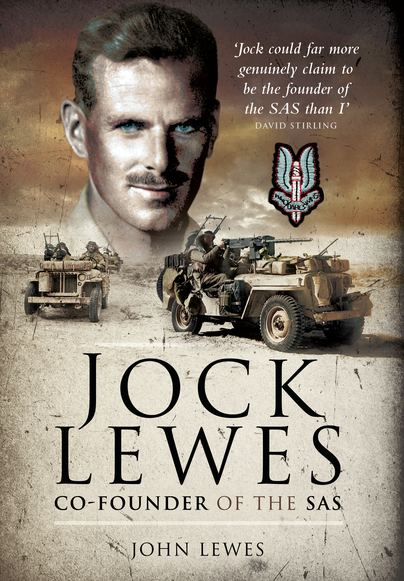 Jock Lewes Pen and Sword Books Jock Lewes CoFounder of the SAS Paperback