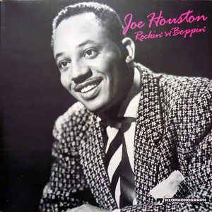 Joe Houston Joe Houston Rockin N Boppin Vinyl LP at Discogs