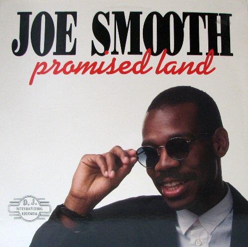 Joe Smooth Joe Smooth Promised Land at Discogs