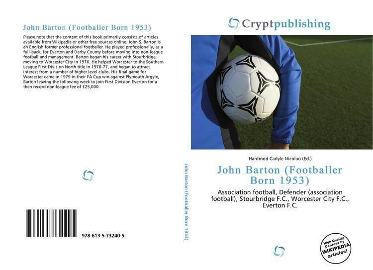 John Barton (footballer, born 1953) Search results for John Barton