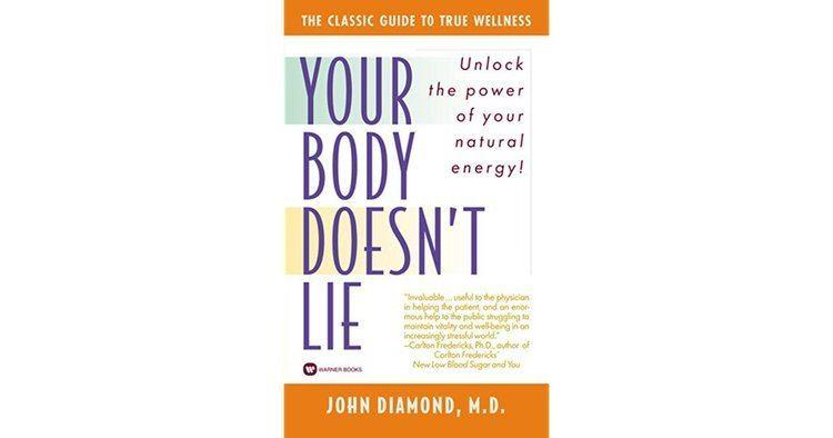 John Diamond (doctor) Your Body Doesnt Lie by John Diamond