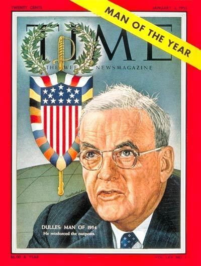 John Foster Dulles TIME Magazine Cover John Foster Dulles Man of the Year