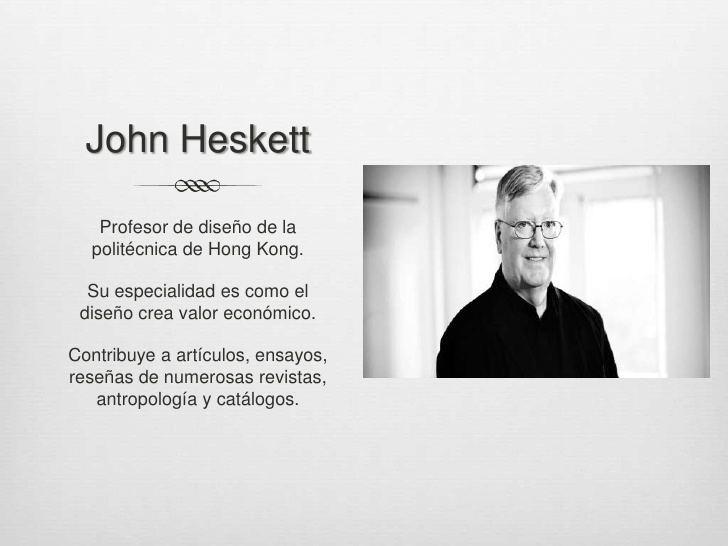 John Heskett El diseo en la vida cotidiana Identidadesquot John Heskett
