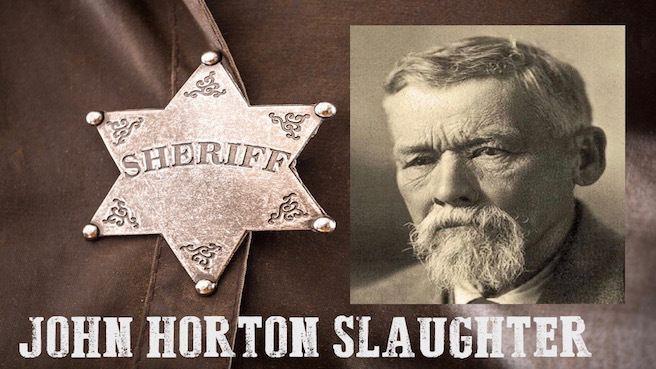 John Horton Slaughter TEXAS JOHN SLAUGHTER Tom Rizzo
