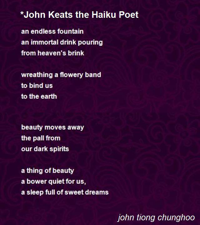 John Keats john Keats The Haiku Poet Poem by john tiong chunghoo Poem Hunter