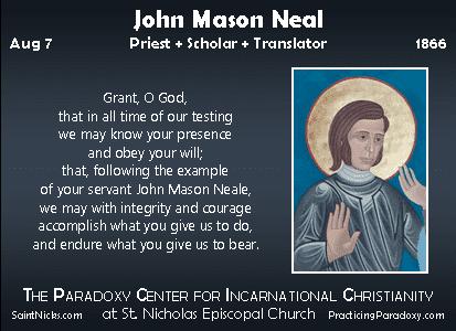 John Mason Neale Aug 7 John Mason Neale A Great Cloud of Witnesses