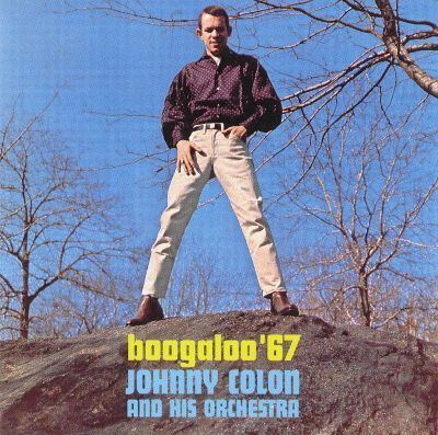 Johnny Colon Boogaloo 3967 Johnny Colon Songs Reviews Credits