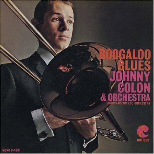 Johnny Colon Johnny Colon Boogaloo Blues Amazoncom Music