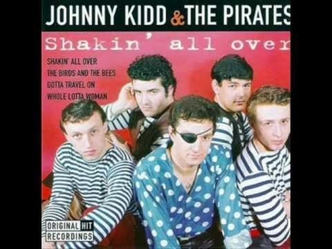 Johnny Kidd & the Pirates Johnny Kidd amp The Pirates Shakin39 All Over YouTube