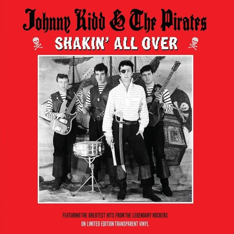 Johnny Kidd & the Pirates Johnny Kidd amp The Pirates Shakin39 All Over TRANSPARENT VINYL
