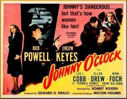 Johnny O'Clock Johnny OClock 1947 Robert Rossen Dick Powell Evelyn Keyes Lee