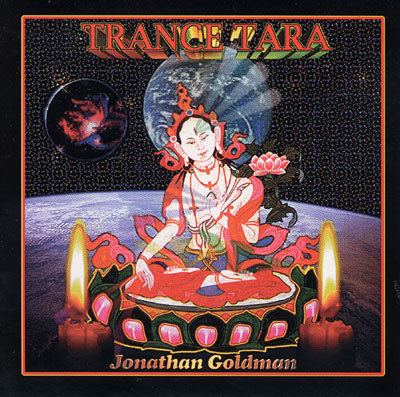 Jonathan Goldman Jonathan Goldman Trance Tara