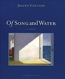 Joseph Coulson Of Song and Water A Novel Kindle edition by Joseph Coulson
