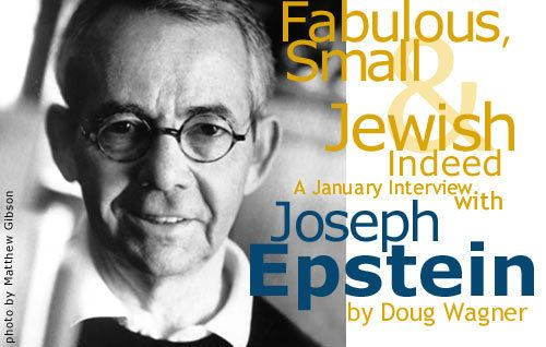 Joseph Epstein Interview Joseph Epstein