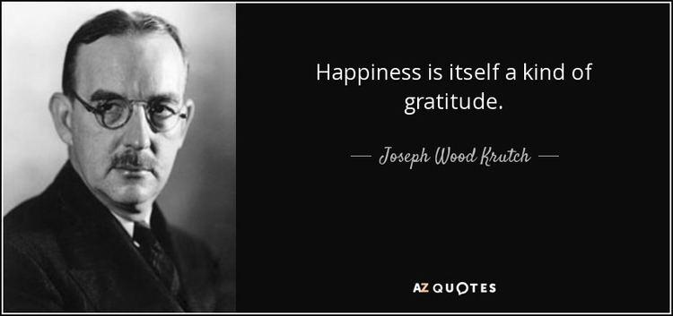 Joseph Wood Krutch TOP 25 QUOTES BY JOSEPH WOOD KRUTCH of 87 AZ Quotes