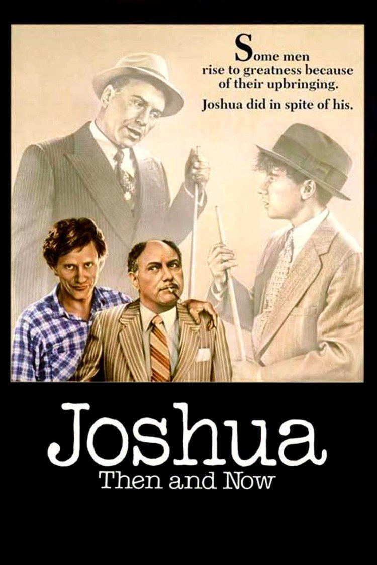 Joshua Then and Now (film) wwwgstaticcomtvthumbmovieposters8698p8698p