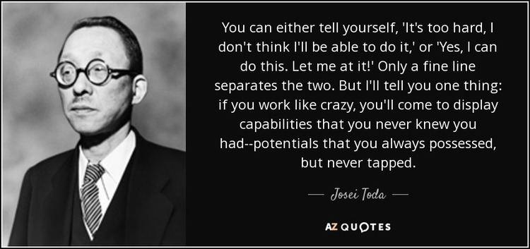 Jōsei Toda TOP 10 QUOTES BY JOSEI TODA AZ Quotes