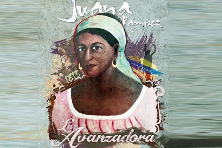 Juana Ramírez Juana Ramrez quotLa Avanzadoraquot Incansable en la lucha por la