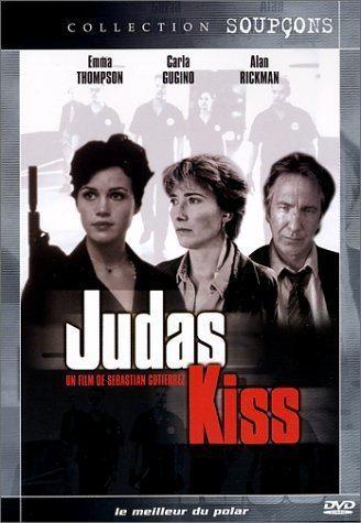 Judas Kiss (1998 film) Amazoncom Judas Kiss Alan Rickman Emma Thompson Carla Gugino