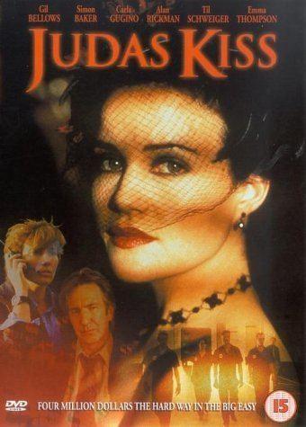 Judas Kiss (1998 film) Judas Kiss DVD 1998 Amazoncouk Alan Rickman Emma Thompson