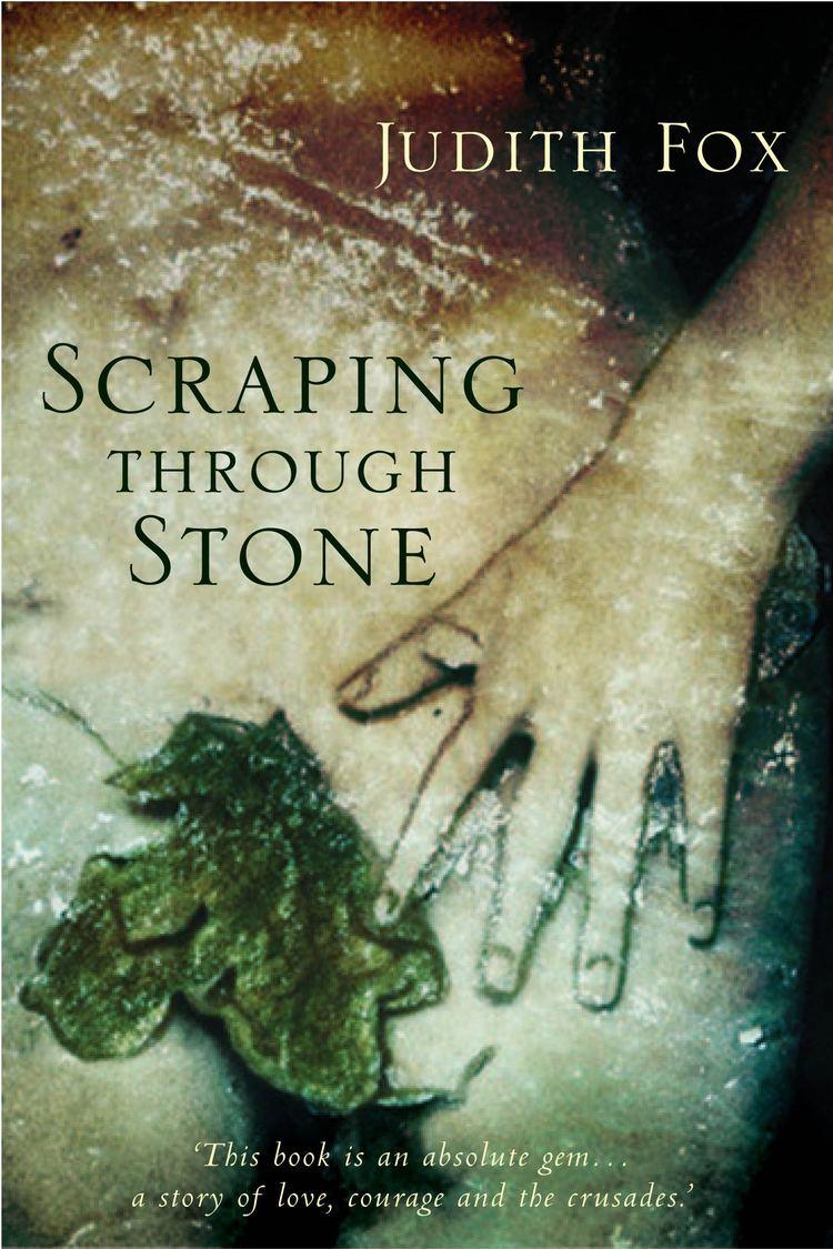 Judith Fox (author) Scraping Through Stone Judith Fox 9781741140439 Allen Unwin
