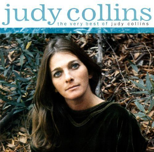 Judy Collins The Very Best of Judy Collins Judy Collins Songs Reviews