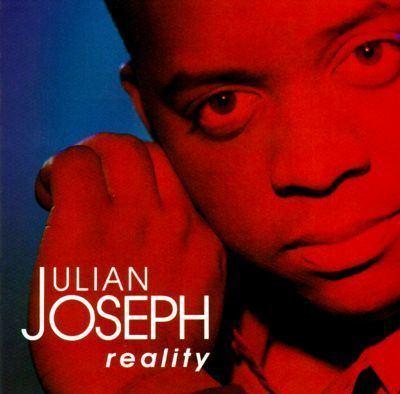 Julian Joseph Reality Julian Joseph Songs Reviews Credits AllMusic