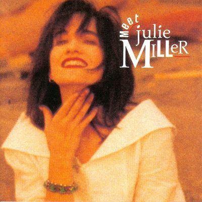 Julie Miller Meet Julie Miller Julie Miller Songs Reviews Credits