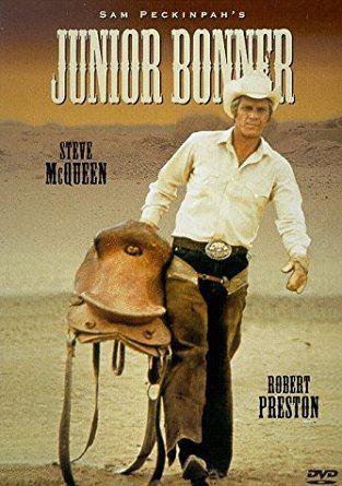 Junior Bonner Amazoncom Junior Bonner Steve McQueen Robert Preston Ida Lupino