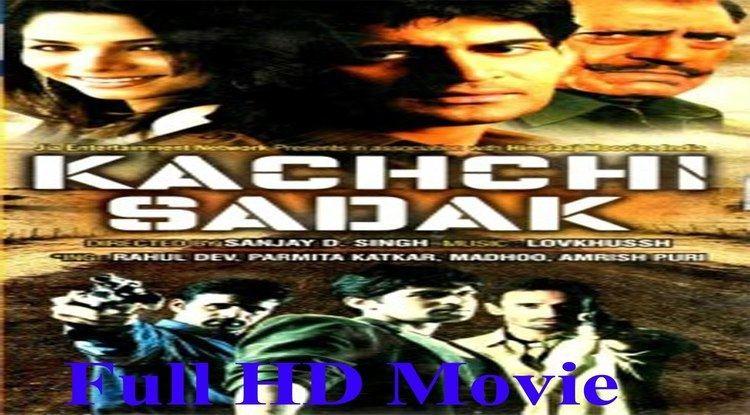 KACHCHI SADAK Full HD Movie Rahul Dev Parmita Katkar Amrish